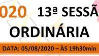 PAUTA DA 13ª SESSÃO ORDINÁRIA DE 2020 Em atenção ao que dispõe o artigo 182 e parágrafo único do Regimento Interno, torna-se pública a Pauta da 13ª Sessão Ordinária do […]