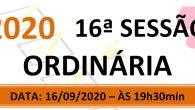 PAUTA DA 16ª SESSÃO ORDINÁRIA DE 2020. Em atenção ao que dispõe o artigo 182 e parágrafo único do Regimento Interno, torna-se pública a Pauta da 16ª Sessão Ordinária do […]