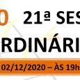 PAUTA DA 21ª SESSÃO ORDINÁRIA DE 2020. Em atenção ao que dispõe o artigo 182 e parágrafo único do Regimento Interno, torna-se pública a Pauta da 21ª Sessão Ordinária do […]