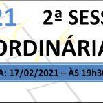 Pauta da 2ª sessão ordinária de 2021