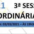 PAUTA DA 3ª SESSÃO ORDINÁRIA DE 2021 Em atenção ao que dispõe o artigo 182 e parágrafo único do Regimento Interno, torna-se pública a Pauta da 3ª Sessão Ordinária do […]