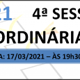 PAUTA DA 4ª SESSÃO ORDINÁRIA DE 2021 Em atenção ao que dispõe o artigo 182 e parágrafo único do Regimento Interno, torna-se pública a Pauta da 4ª Sessão Ordinária do […]