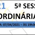 PAUTA DA 5° SESSÃO ORDINÁRIA DE 2021