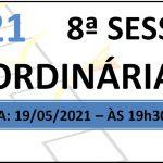 Pauta da 8ª sessão ordinária de 2021