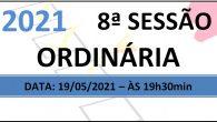 PAUTA DA 8ª SESSÃO ORDINÁRIA DE 2021 Em atenção ao que dispõe o artigo 182 e parágrafo único do Regimento Interno, torna-se pública a Pauta da 8ª Sessão Ordinária do […]