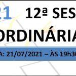 Pauta da 12ª sessão ordinária de 2021