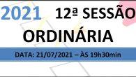 PAUTA DA 12ª SESSÃO ORDINÁRIA DE 2021 Em atenção ao que dispõe o artigo 182 e parágrafo único do Regimento Interno, torna-se pública a Pauta da 12ª Sessão Ordinária do […]