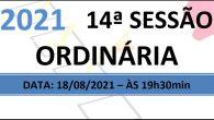 PAUTA DA 14ª SESSÃO ORDINÁRIA DE 2021 Em atenção ao que dispõe o artigo 182 e parágrafo único do Regimento Interno, torna-se pública a Pauta da 14ª Sessão Ordinária do […]
