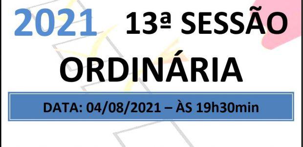 PAUTA DA 13ª SESSÃO ORDINÁRIA DE 2021 Em atenção ao que dispõe o artigo 182 e parágrafo único do Regimento Interno, torna-se pública a Pauta da 13ª Sessão Ordinária do […]