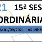Pauta da 15ª sessão ordinária de 2021