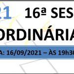Pauta da 16ª sessão ordinária de 2021