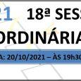 PAUTA DA 18ª SESSÃO ORDINÁRIA DE 2021 Em atenção ao que dispõe o artigo 182 e parágrafo único do Regimento Interno, torna-se pública a Pauta da 18ª Sessão Ordinária do […]